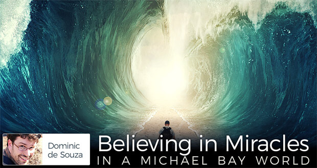 Believing in Miracles in a Michael Bay World